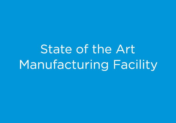State Of The Art Manufacturing Facilty